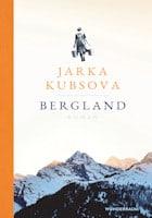 Jarka Kubsova: Bergland