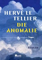 Hervé Le Tellier: Die Anomalie