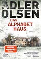 Jussi Adler-Olsen: Das Alphabethaus