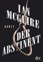Ian McGuire: Der Abstinent