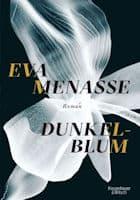 Eva Menasse: Dunkelblum