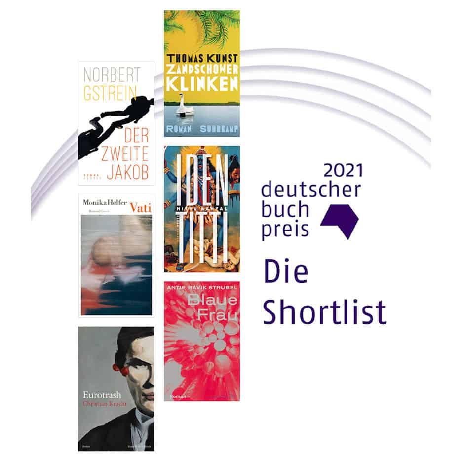 Deutscher Buchpreis 2021: Die Shortlist