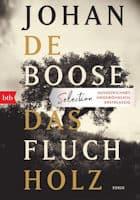 Johan de Boose: Das Fluchholz
