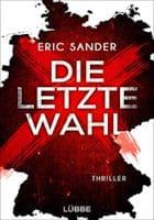 Eric Sander: Die letzte Wahl