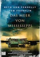 Beth Ann Fennelly, Tom Franklin: Das Meer von Mississippi