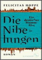 Felicitas Hoppe: Die Nibelungen