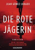 Juan Gómez-Jurado: Die rote Jägerin