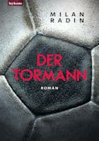 Milan Radin: Der Tormann