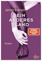 James Baldwin: Ein anderes Land