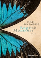 James Scudamore: English Monsters