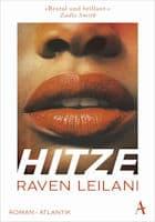 Raven Leilani: Hitze