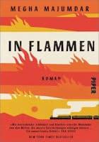 Megha Majumdar: In Flammen