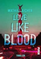 Mathias Aicher: Love like Blood