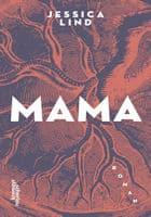 Jessica Lind: Mama