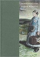 Jacques de Lacretelle: Marie Bonifas