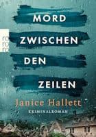 Janice Hallett: Mord zwischen den Zeilen