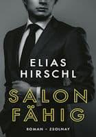 Elias Hirschl: Salonfähig