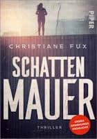 Christiane Fux: Schattenmauer