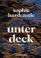 Sophie Hardcastle: Unter Deck
