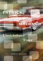 Patrick Modiano: Unsichtber Tinte