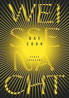 Bae Suah: Weiße Nacht